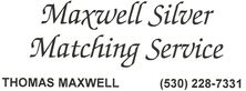 MAXWELL SILVER MATCHING SERVICE